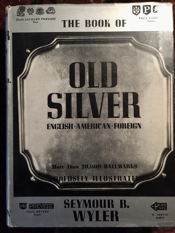 Seymour B. Wyler: The Book of Old Silver - gebonden